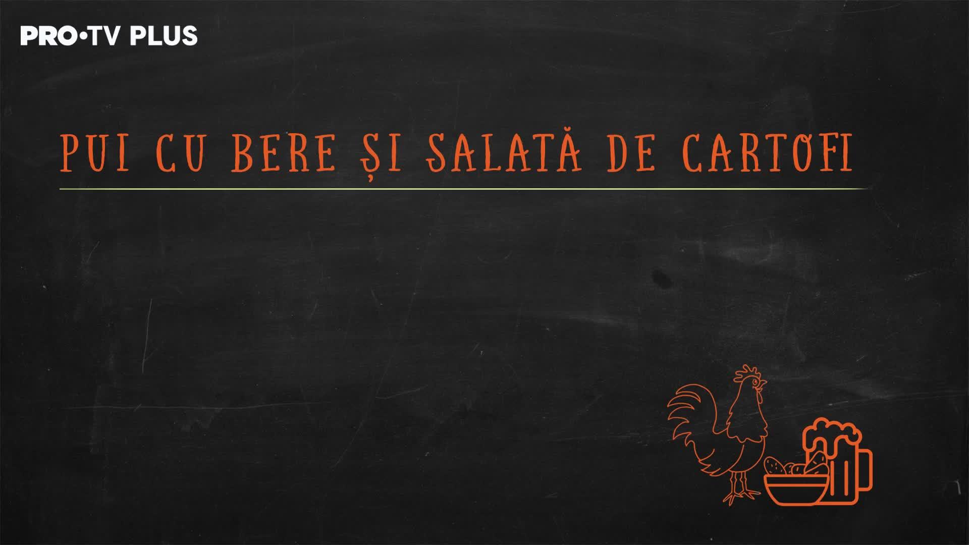 Episodul_18_Pui_cu_bere_si_salata_de_cartofi
